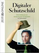 ZEIT ONLINE: Digitaler Schutzschild ★★★