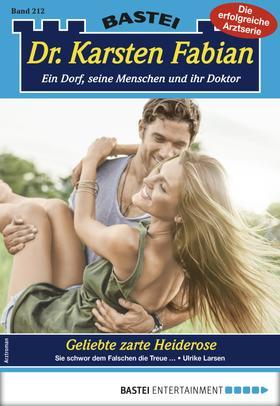 Dr. Karsten Fabian 212 - Arztroman