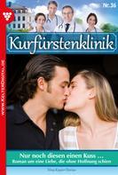 Nina Kayser-Darius: Kurfürstenklinik 36 – Arztroman ★★★★★