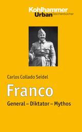 Franco - General - Diktator - Mythos