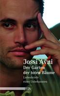 Jossi Avni: Der Garten der toten Bäume