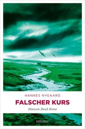 Falscher Kurs - Hinterm Deich Krimi