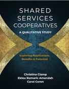Christina Clamp: Shared Services Cooperatives: A Qualitative Study