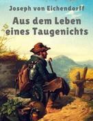 Joseph von Eichendorff: Aus dem Leben eines Taugenichts ★★★★★