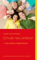 Angelika Thomas-Photiadis: Schule neu erleben