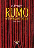 Walter Moers: Rumo & die Wunder im Dunkeln ★★★★★