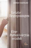 Hannah Haberland: Letzte Begegnungen ★★★★★