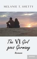 Melanie T. Shetty: VI Girl goes Germany ★★