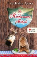 Fredrika Gers: Die Holzhammer-Methode ★★★★