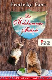 Die Holzhammer-Methode - Ein Alpen-Krimi