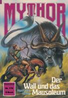 Hans Kneifel: Mythor 178: Der Wall und das Mausoleum