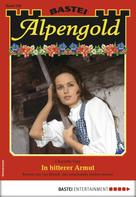 Charlotte Vary: Alpengold 258 - Heimatroman