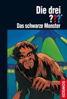 André Marx: Die drei ??? Das schwarze Monster (drei Fragezeichen) ★★★★★