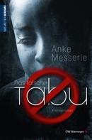 Anke Messerle: Das falsche Tabu ★★★★