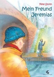 Mein Freund Jeremias