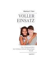 Mathias P. Rein: Voller Einsatz - MAXI