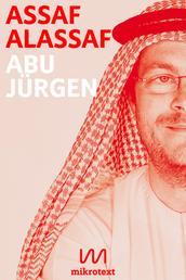 Abu Jürgen - Mein Leben mit dem deutschen Botschafter