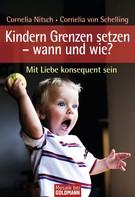 Cornelia Nitsch: Kindern Grenzen setzen - wann und wie? ★★★
