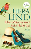 Hera Lind: Drei Männer und kein Halleluja ★★