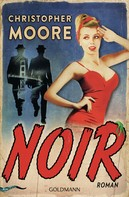 Christopher Moore: Noir ★★★★