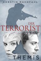 Kerstin Rachfahl: Der Terrorist ★★★★★