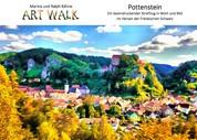 Art Walk Pottenstein - Ein beeindruckend gesunder Streifzug in Wort und Bild im Herzen der Fränkischen Schweiz