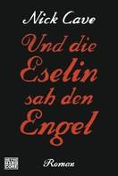 Nick Cave: Und die Eselin sah den Engel ★★★★