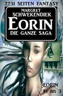 Margret Schwekendiek: Eorin - Die ganze Saga ★★