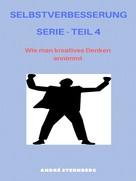 André Sternberg: Selbstverbesserung Serie - Teil 4