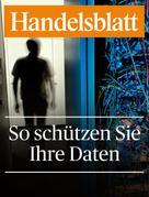 Handelsblatt Handelsblatt GmbH: So schützen Sie Ihre Daten