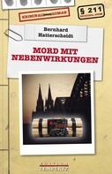 Bernhard Hatterscheidt: Mord mit Nebenwirkungen