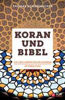 Thomas Schirrmacher: Koran und Bibel