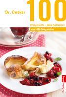Dr. Oetker: 100 Ofengerichte - Süße Mahlzeiten ★★★★