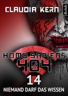 Claudia Kern: Homo Sapiens 404 Band 14: Niemand darf das wissen ★★★★