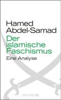 Hamed Abdel-Samad: Der islamische Faschismus ★★★★★