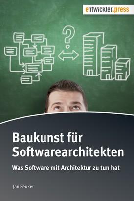 Baukunst für Softwarearchitekten