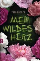 Tess Sharpe: Mein wildes Herz ★★★★