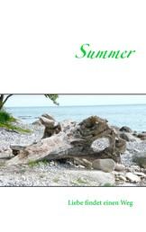 Summer - Liebe findet einen Weg