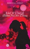 Rebekah L. Purdy: Backstage - Bühne frei für Daisy ★★★★