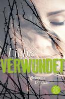 Rebecca Donovan: Liebe verwundet ★★★★★