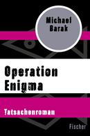 Michael Barak: Operation Enigma ★★★★