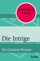 Dorothee Nolte: Die Intrige