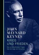 John Maynard Keynes: Krieg und Frieden ★★★★★