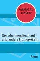 Jana Halamícková: Der Abstinenzlerabend und andere Humoresken
