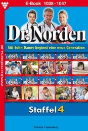 Dr. Norden Staffel 4 – Arztroman - E-Book 1038-1047