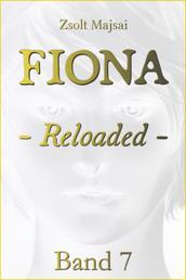 Fiona - Reloaded - Die Kristallwelten-Saga 7