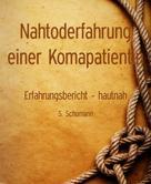 S. Schumann: Nahtoderfahrung einer Komapatientin ★★★★