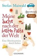 Stefan Maiwald: Meine Suche nach der besten Pasta der Welt ★★★★