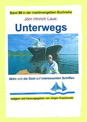 Unterwegs auf interessanten Schiffen