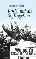Katharina Müller: Rosie und die Suffragetten ★★★★